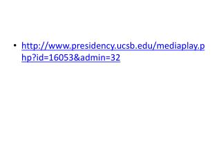 http://www.presidency.ucsb.edu/mediaplay.php?id=16053&admin=32