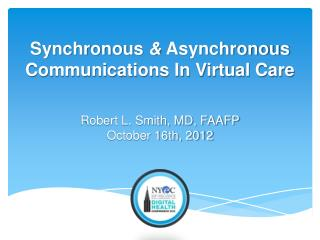 Robert L. Smith, MD, FAAFP October 16th, 2012