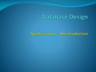 Database Design Normalisation – An introduction