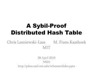 A Sybil-Proof  Distributed Hash Table