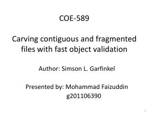 COE-589 Carving contiguous and fragmented files with fast object validation