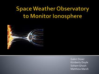 Space Weather Observatory  to Monitor Ionosphere