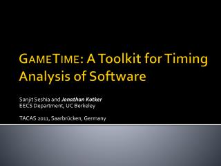GameTime : A Toolkit for Timing Analysis of Software
