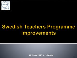 Swedish Teachers  Programme  Improvements