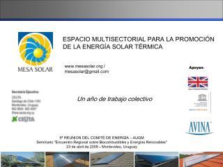 ORIGEN --  Agosto 2007- IV Foro Regional de Energ as Renovables       Jornada de energ a solar t rmica