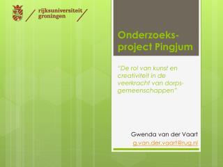 Gwenda  van der Vaart g.van.der.vaart@rug.nl