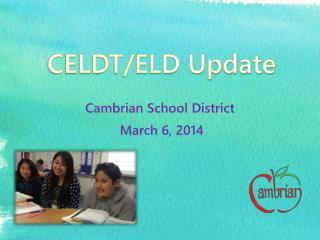 CELDT/ELD Update