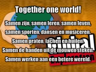 Samen werken aan een betere wereld.