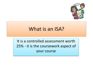 What is an ISA?