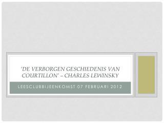 'De verborgen geschiedenis van  Courtillon ' –  Charles Lewinsky