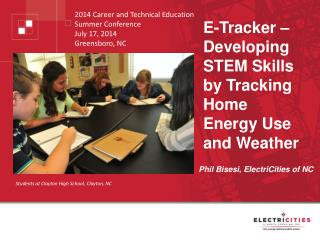 E-Tracker � Developing STEM Skills by Tracking Home Energy Use and Weather