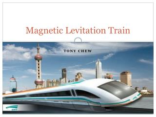 Magnetic Levitation Train