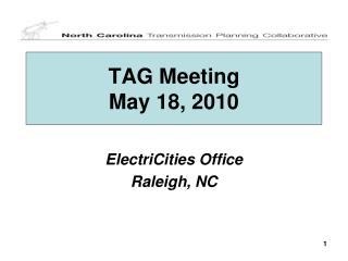 TAG Meeting May 18, 2010