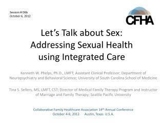 Let's Talk about Sex: Addressing Sexual Health  using Integrated Care