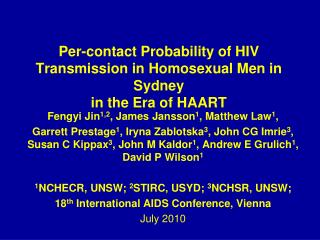 Per-contact Probability of HIV Transmission in Homosexual Men in Sydney  in the Era of HAART