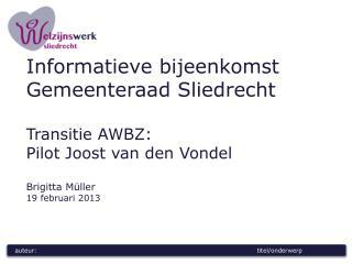 Wie is SWS Opdracht Uitgangspunt Kernteam Doel Doelgroep Sociaal Buurtteam (SBT) Hoe verder