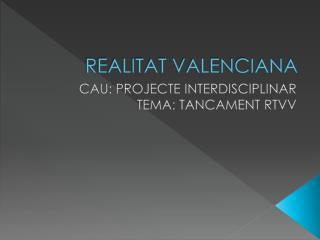 REALITAT VALENCIANA