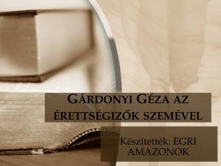 Gárdonyi Géza az érettségizők szemével