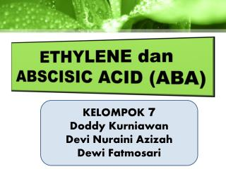 ETHYLENE  dan  ABSCISIC ACID (ABA)