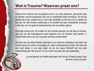 Wat is Trauma? Waarvan praat ons?