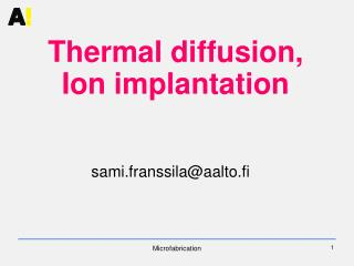 Thermal diffusion, Ion implantation