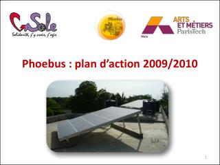 Phoebus  : plan d'action 2009/2010
