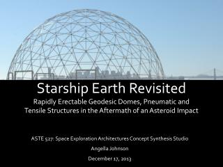 ASTE 527: Space Exploration Architectures Concept Synthesis Studio Angella  Johnson