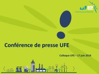 Conférence de presse UFE