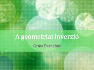 A geometriai inverzió