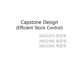 Capstone Design (Efficient Stock Control)