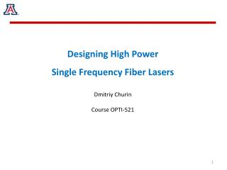 Designing High Power  Single Frequency Fiber Lasers