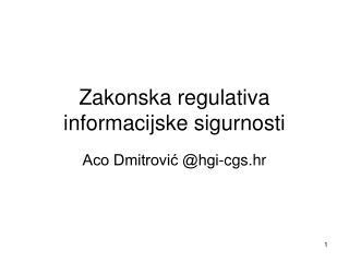 Zakonska regulativa informacijske sigurnosti