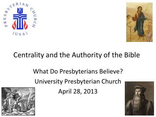 Centrality and  the Authority  of the  Bible