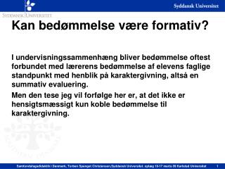 Kan bed�mmelse v�re formativ?