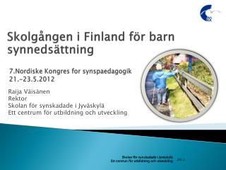 7.Nordiske  Kongres  for  synspaedagogik 21.-23.5.2012