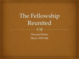 The Fellowship Reunited