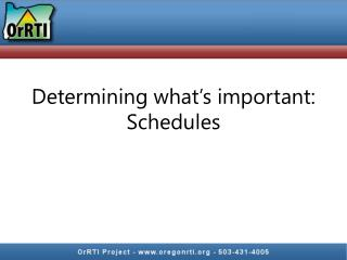 Determining what's important:  Schedules