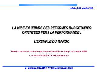 LA MISE EN  UVRE DES REFORMES BUDGETAIRES ORIENTEES VERS LA PERFORMANCE :  L EXEMPLE DU MAROC