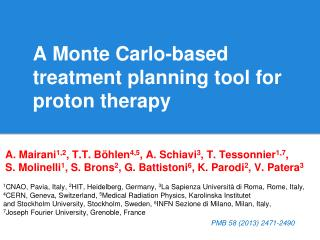 A Monte Carlo-based treatment planning tool for proton therapy