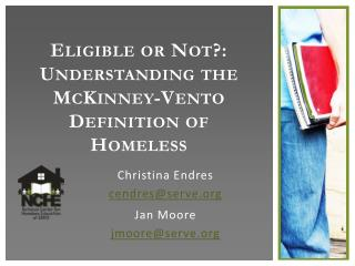 Eligible  or Not?: Understanding the  McKinney-Vento  Definition of Homeless