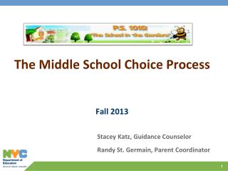The Middle School Choice Process Fall 2013