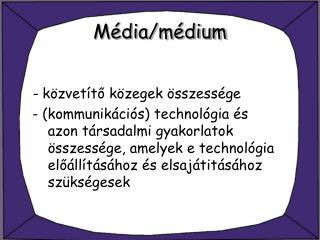 Média/médium