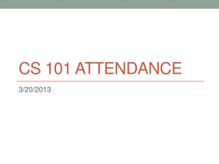 CS 101 Attendance