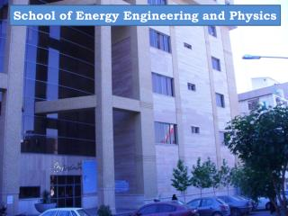 School of Energy Engineering and Physics