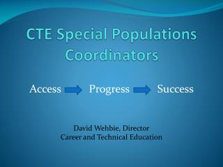 CTE Special Populations Coordinators