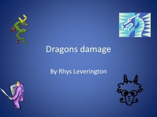 Dragons damage