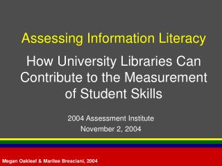 Assessing Information Literacy  How University Libraries Can Contribute to the Measurement of Student Skills