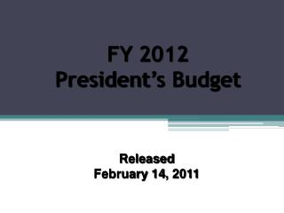 FY 2012  President's Budget