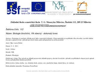 Základní škola a mateřská škola  T. G. Masaryka Milovice, Školská 112, 289 23 Milovice