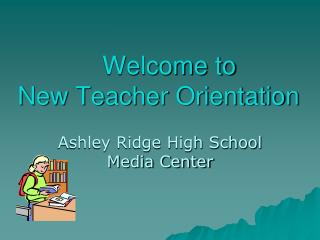 Welcome to New Teacher Orientation